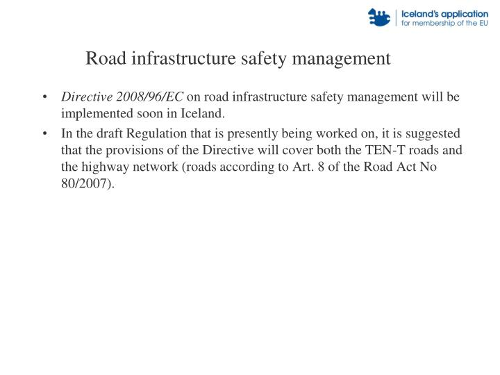 Road infrastructure safety management