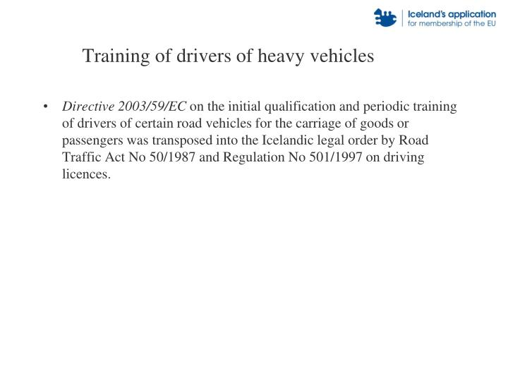 Training of drivers of heavy vehicles