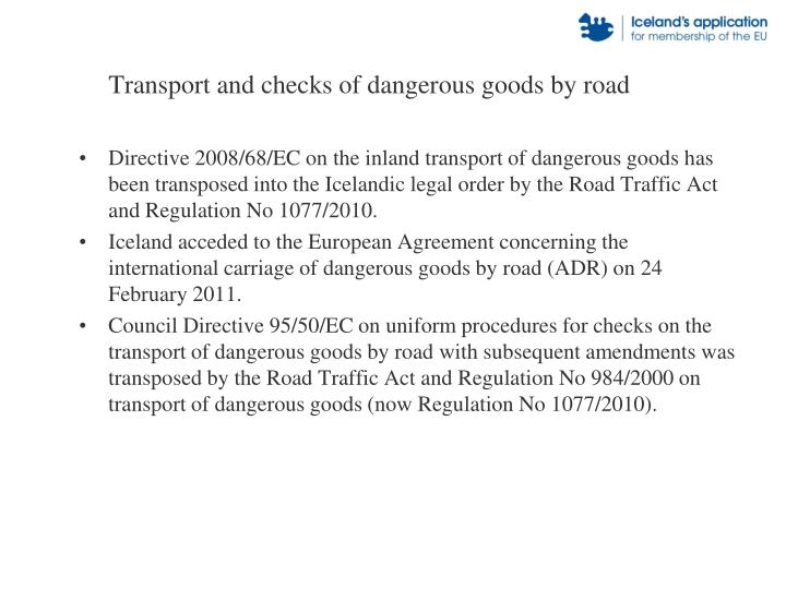 Transport and checks of dangerous goods by road