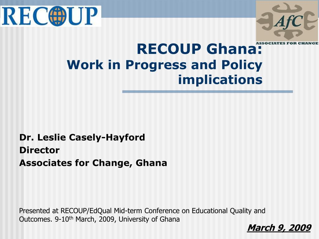recoup ghana work in progress and policy implications l.