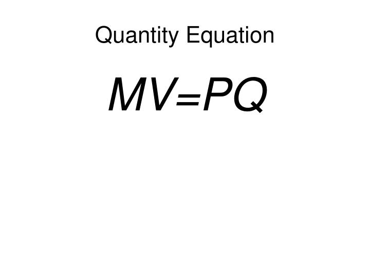 Quantity Equation