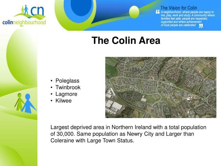 The Colin Area