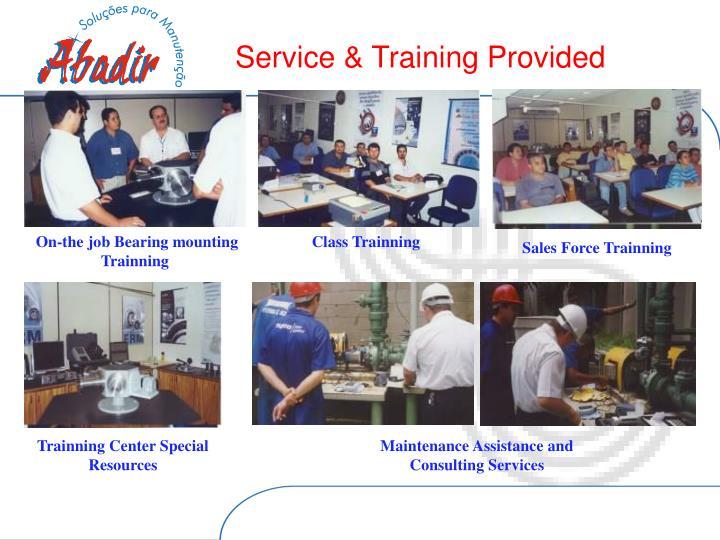 Service & Training Provided