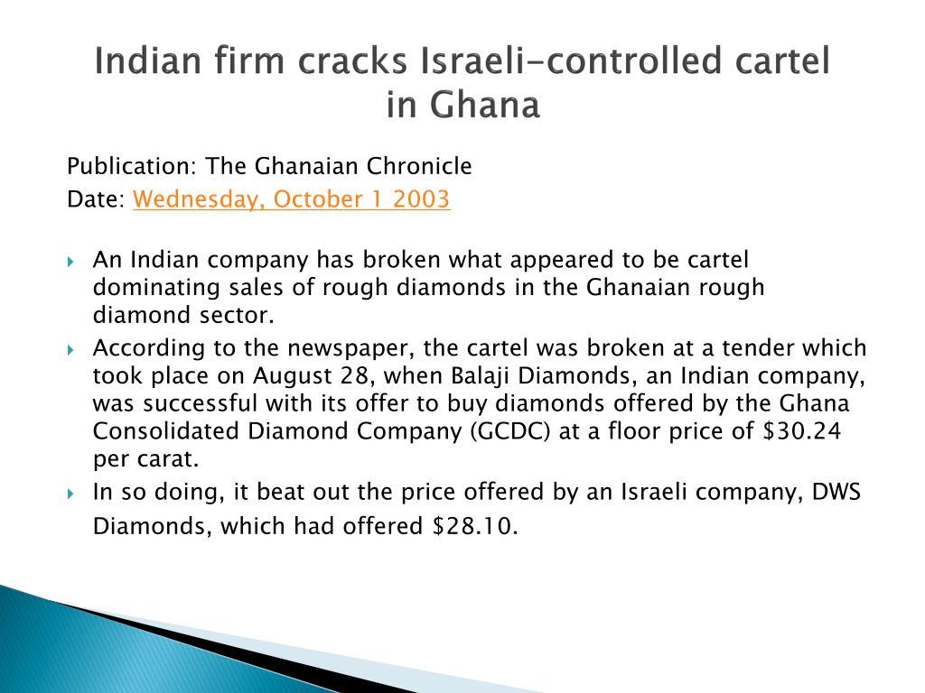 Indian firm cracks Israeli-controlled cartel