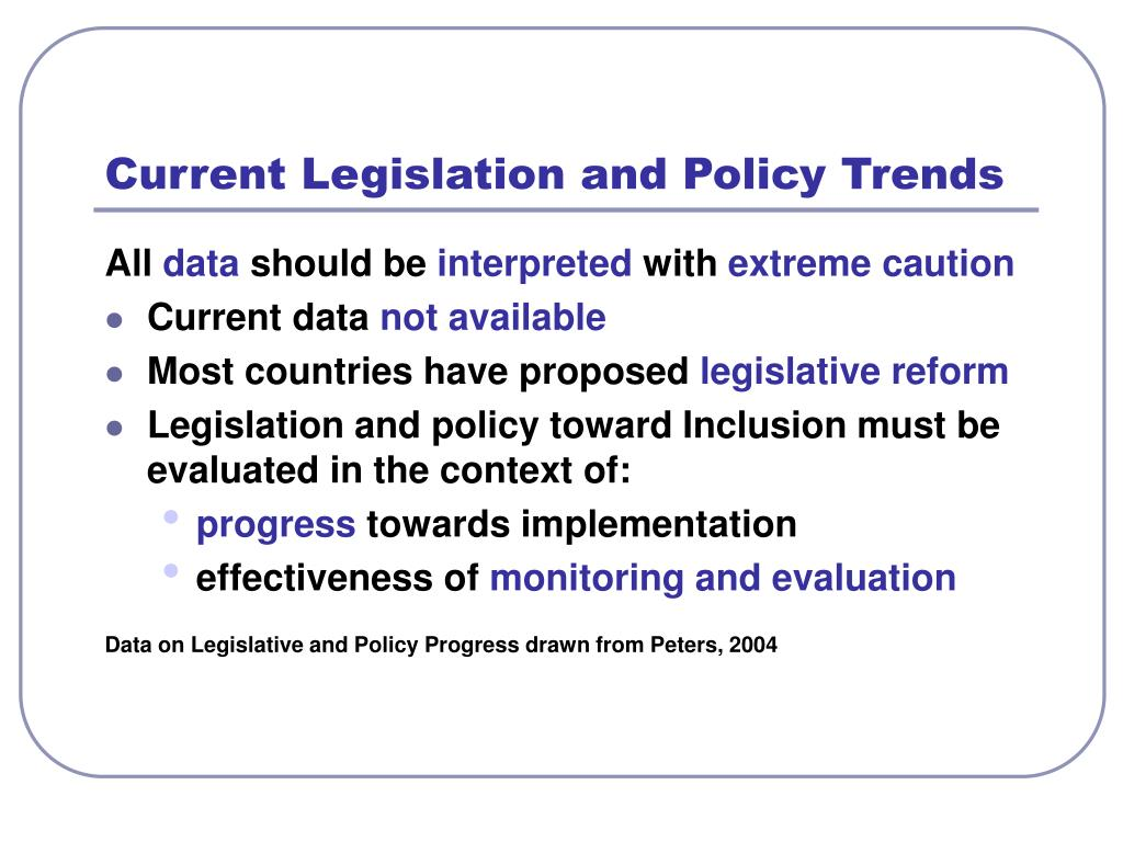Current Legislation and Policy Trends