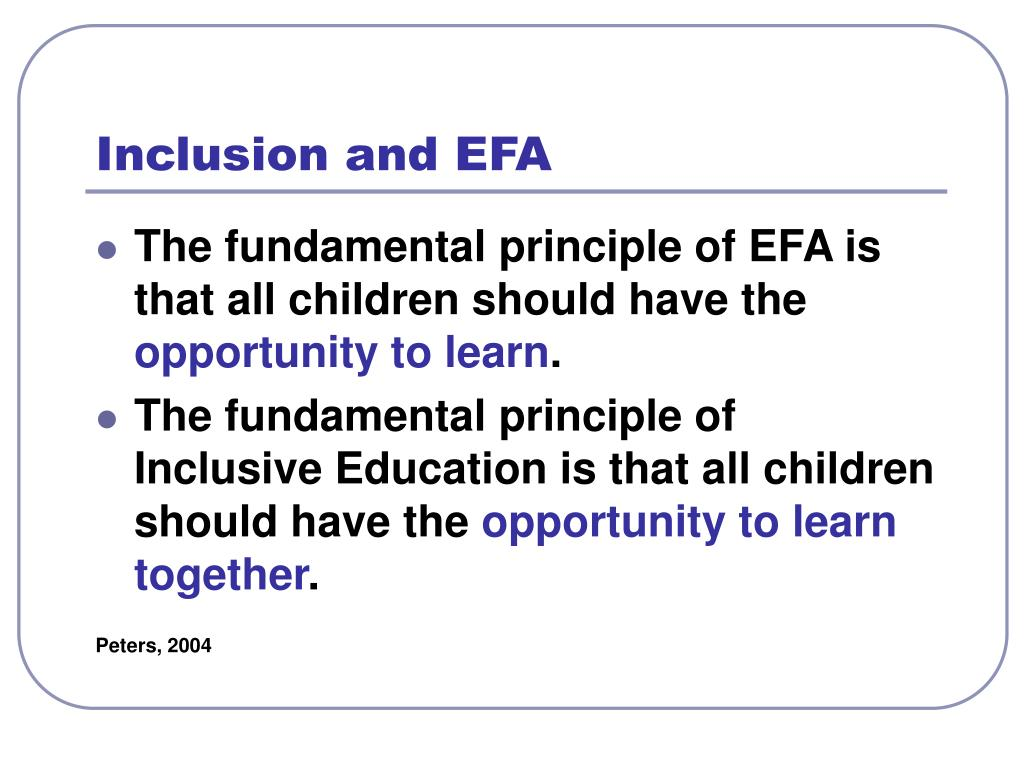 Inclusion and EFA