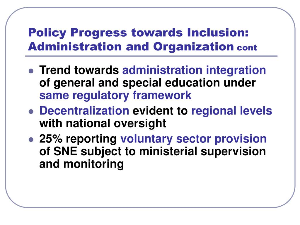Policy Progress towards Inclusion: Administration and Organization