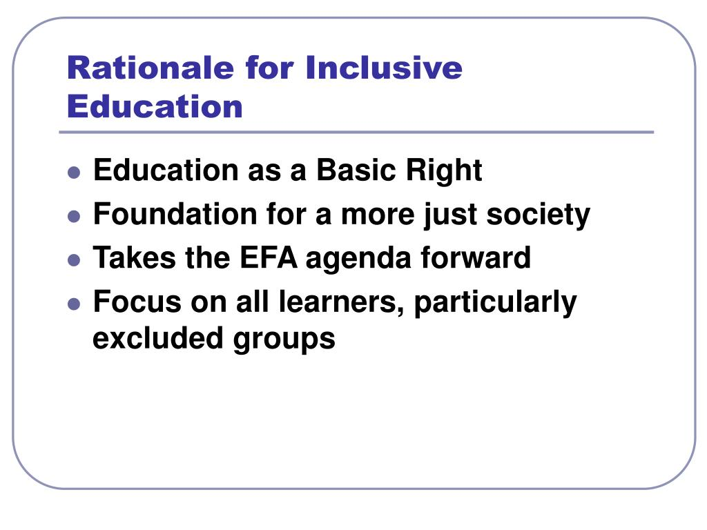Rationale for Inclusive Education