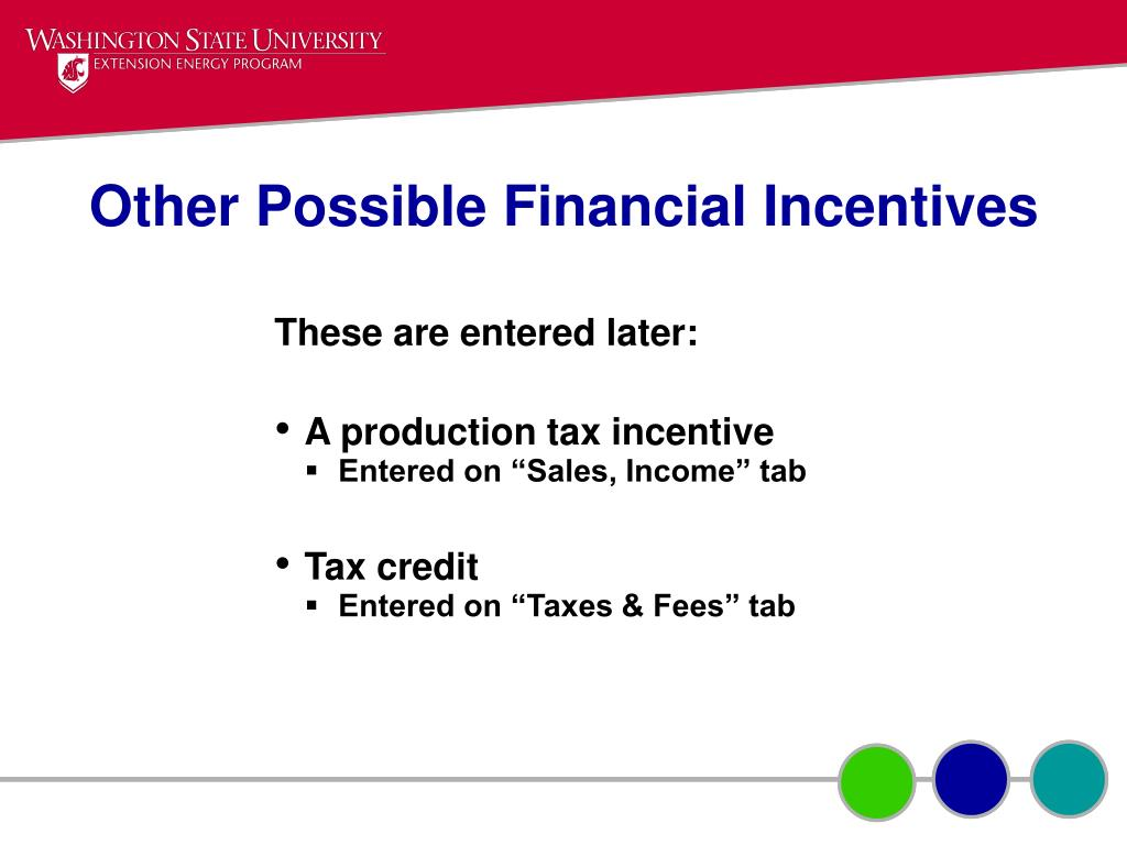 Other Possible Financial Incentives