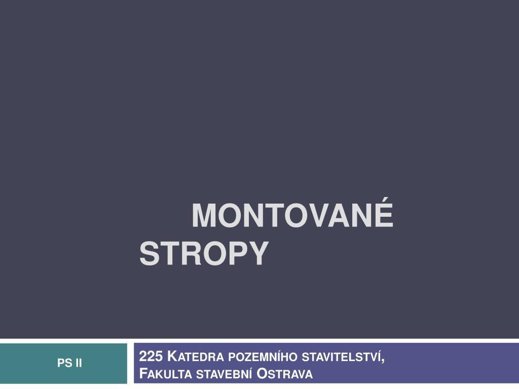Ppt Montovane Stropy Powerpoint Presentation Id 1127126