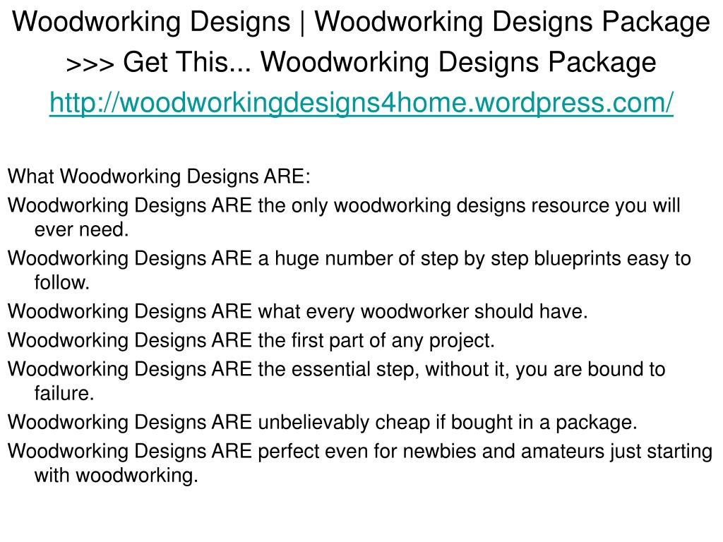 Woodworking Designs | Woodworking Designs Package