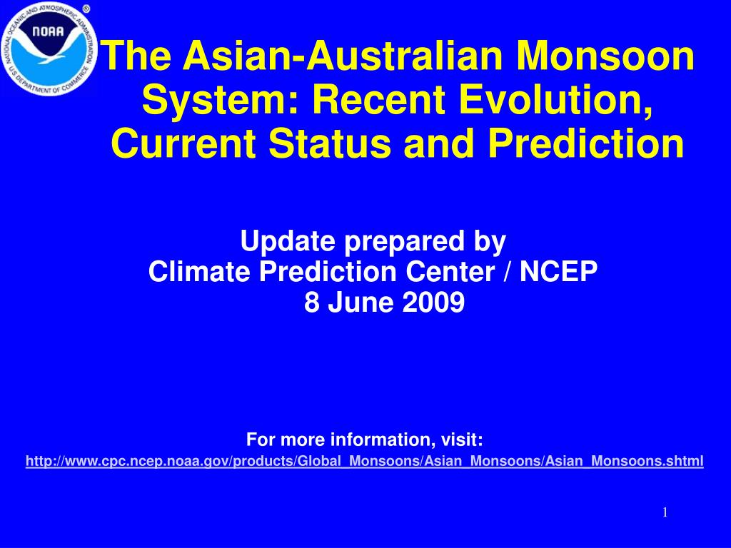 the asian australian monsoon system recent evolution current status and prediction l.