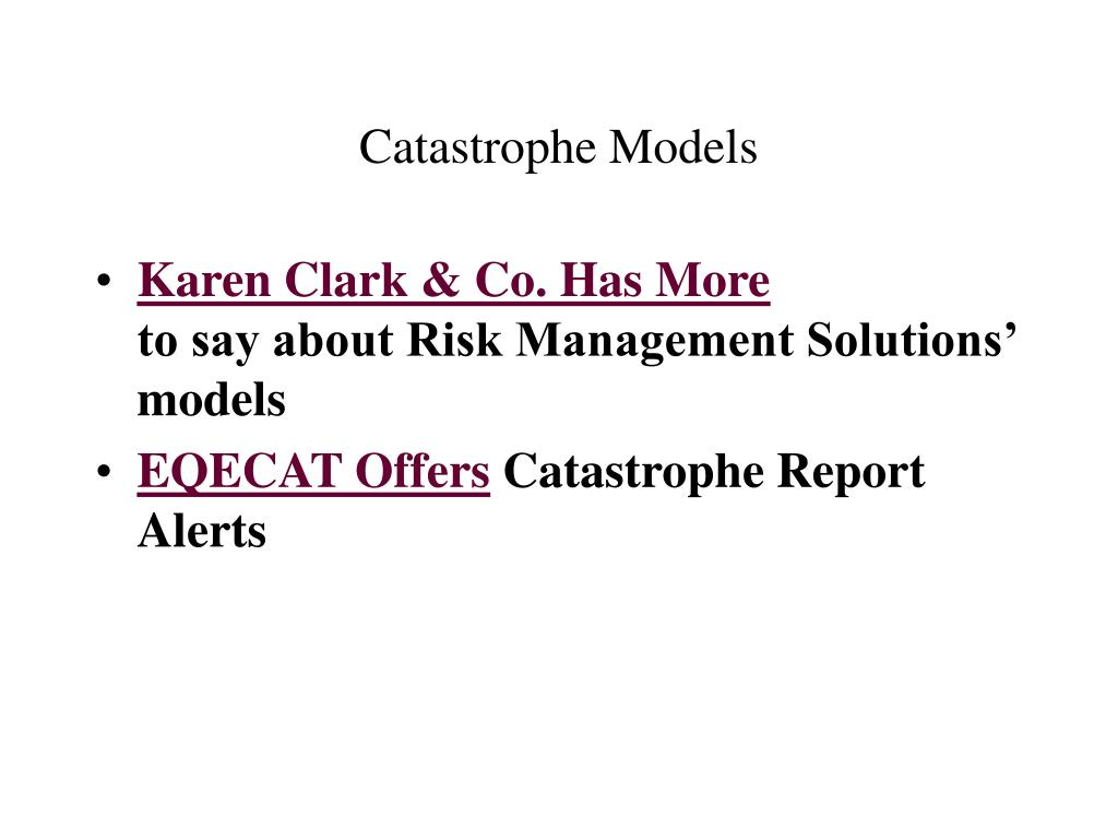 Catastrophe Models