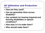 at utilization and production lynch 2007