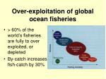 over exploitation of global ocean fisheries