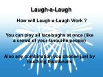 laugh a laugh6