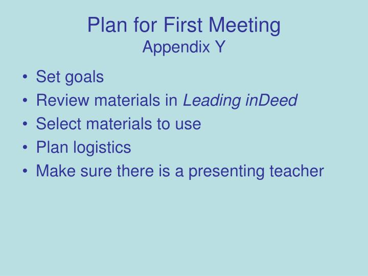 Plan for First Meeting