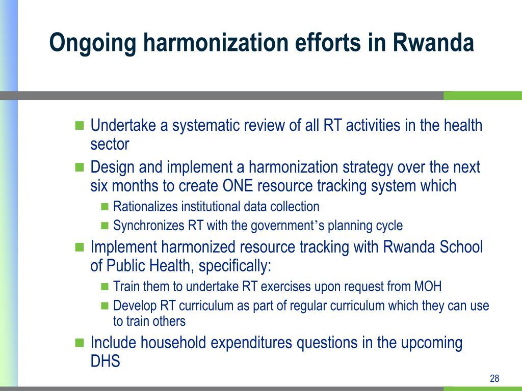 Ongoing harmonization efforts in Rwanda