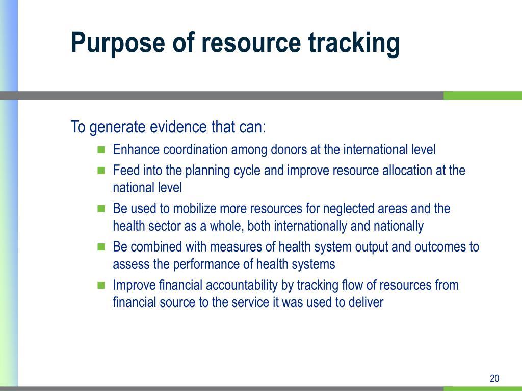 Purpose of resource tracking