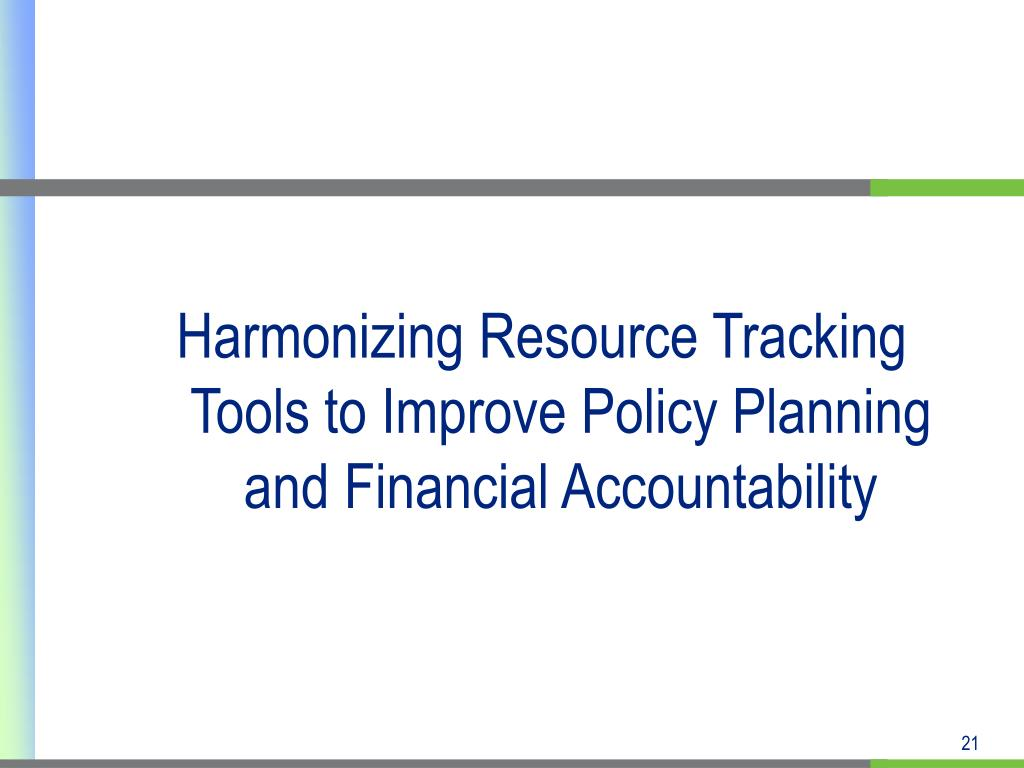 Harmonizing Resource Tracking Tools to Improve Policy Planning and Financial Accountability