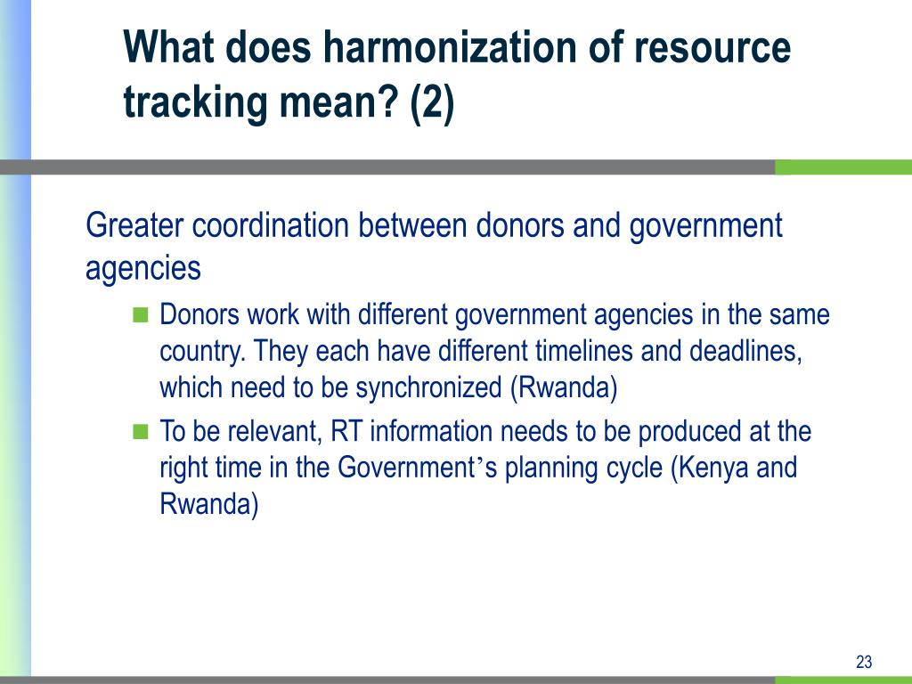What does harmonization of resource tracking mean? (2)
