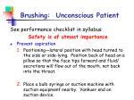 brushing unconscious patient