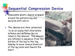 sequential compression device