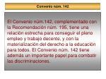convenio n m 142