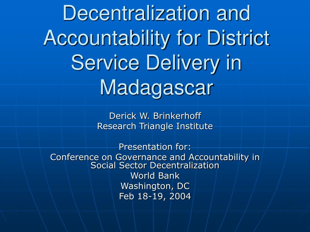 decentralization and accountability for district service delivery in madagascar l.