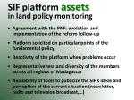 sif platform assets in land policy monitoring