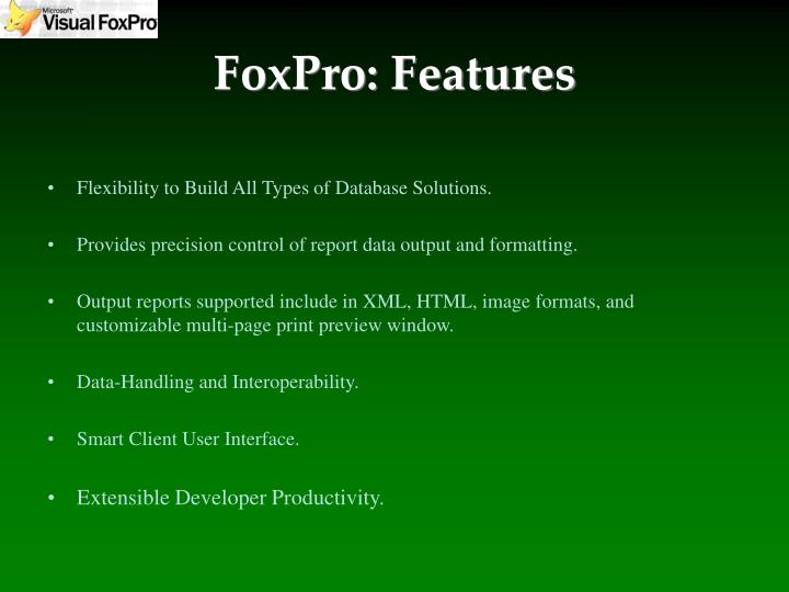 Foxpro features