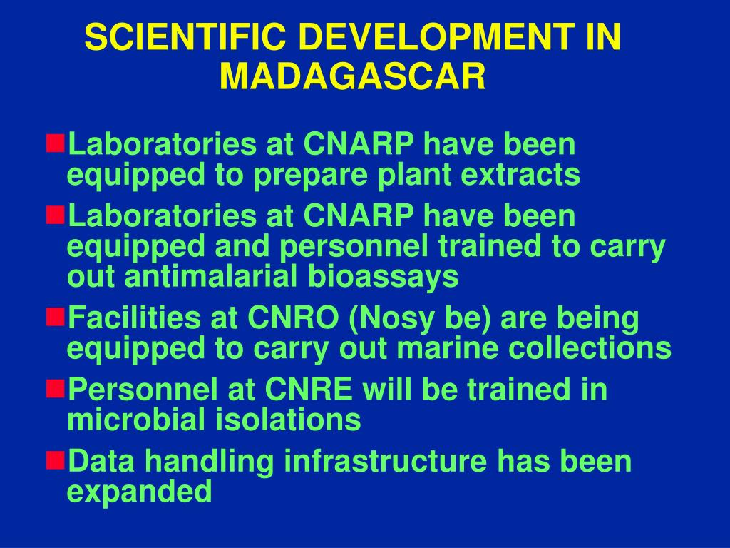 SCIENTIFIC DEVELOPMENT IN MADAGASCAR
