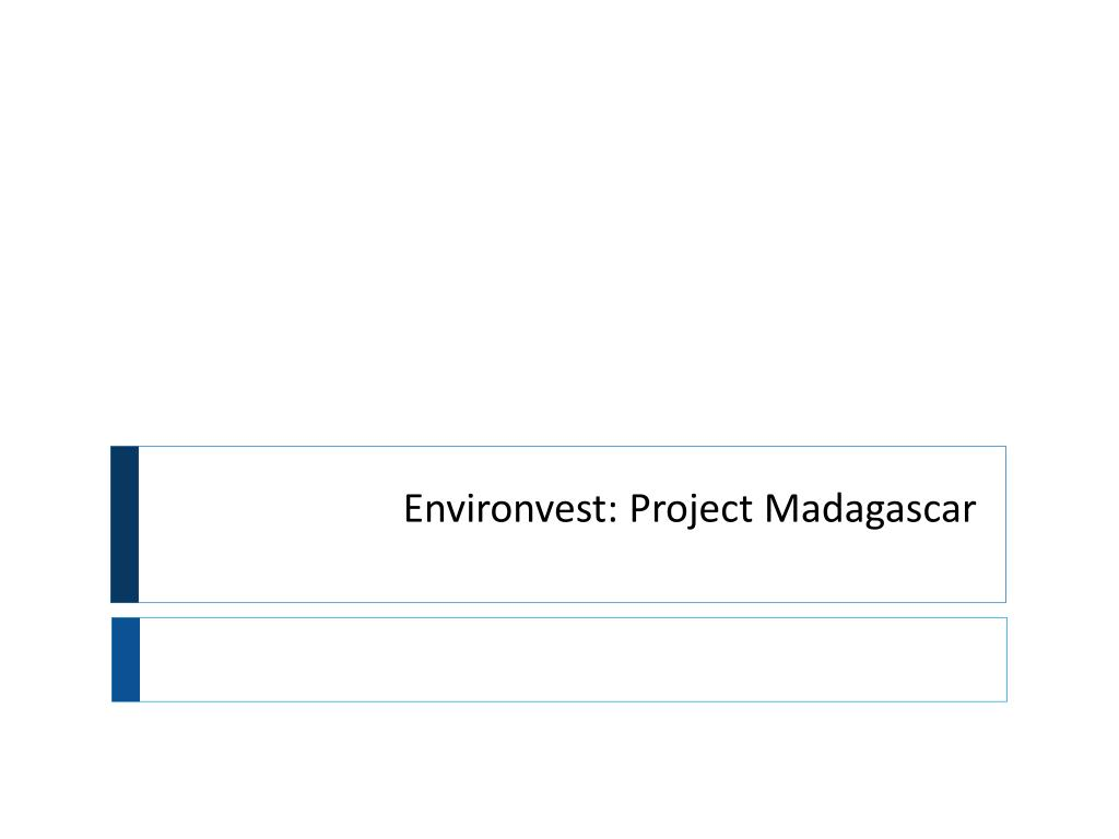 Environvest: Project Madagascar