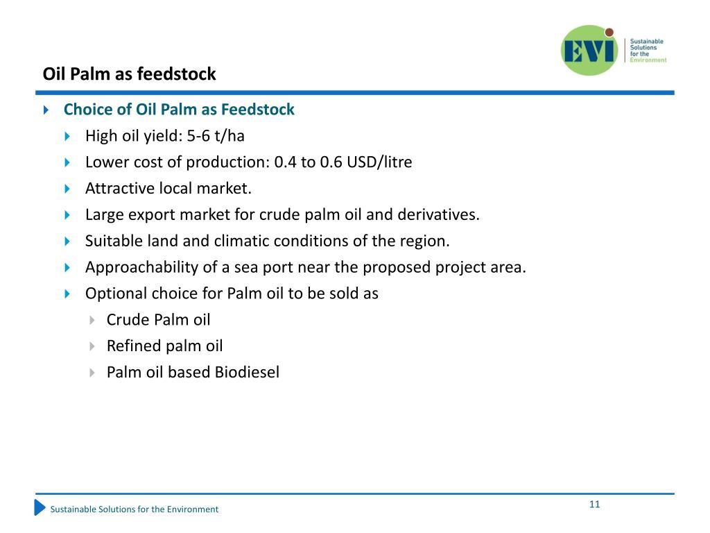 Oil Palm as feedstock