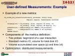 user defined measurements example