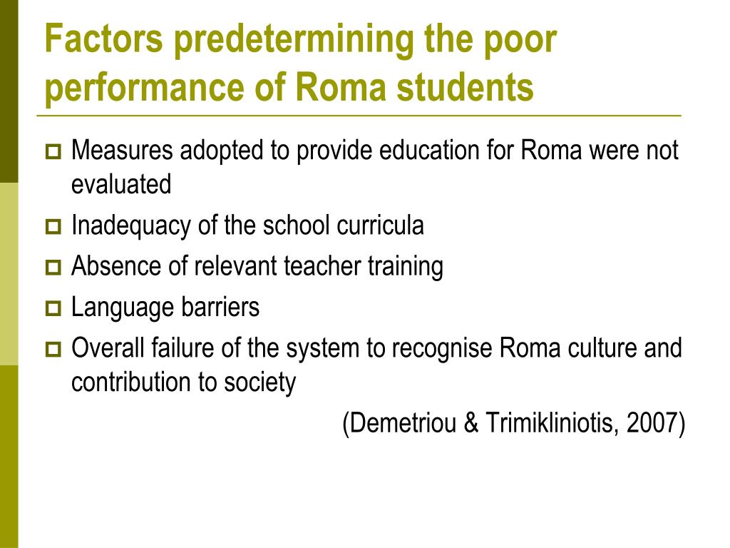 Factors predetermining the poor performance of Roma students