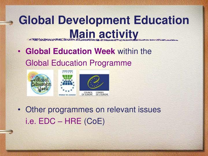 Global development education main activity