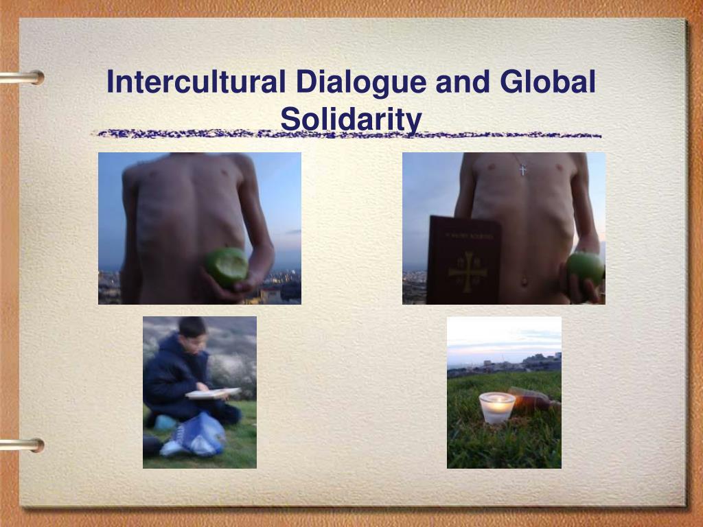 Intercultural Dialogue and Global Solidarity