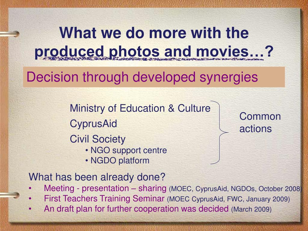 What we do more with the produced photos and movies…?