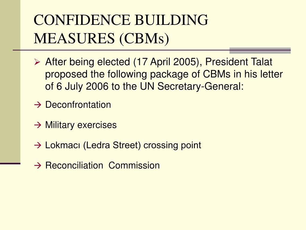 CONFIDENCE BUILDING MEASURES (CBMs)