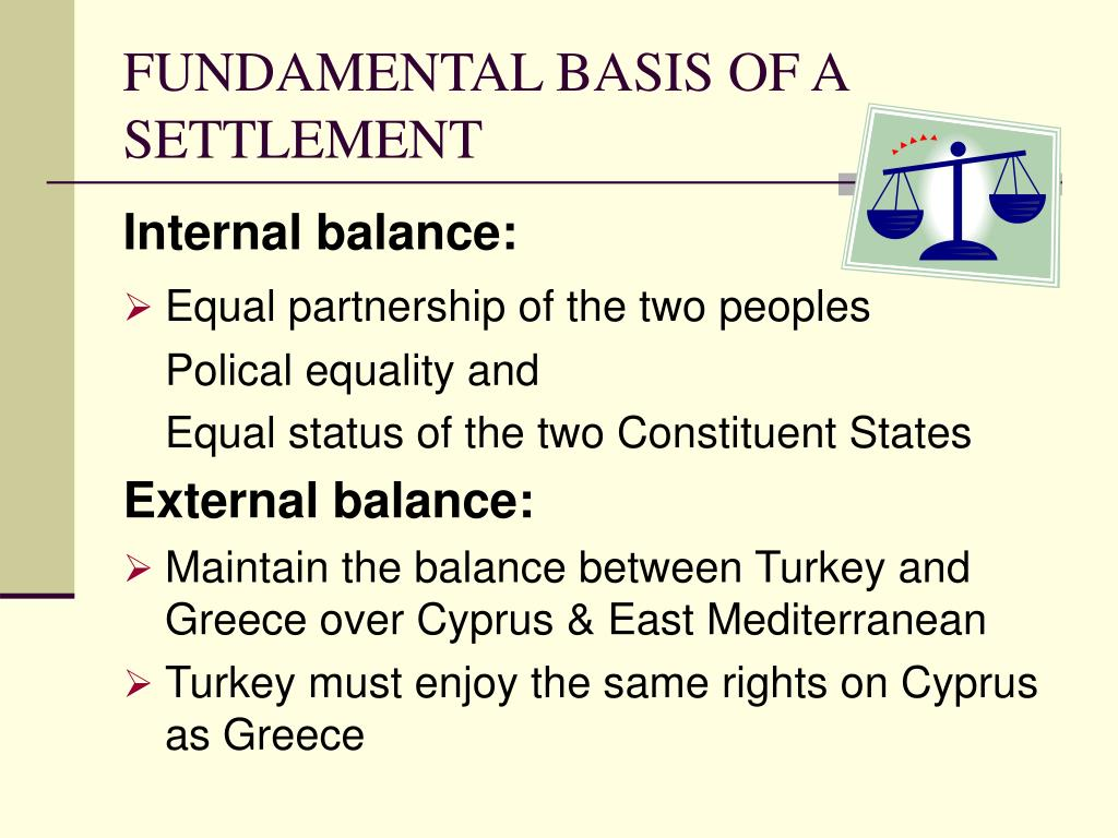 FUNDAMENTAL BASIS OF A SETTLEMENT