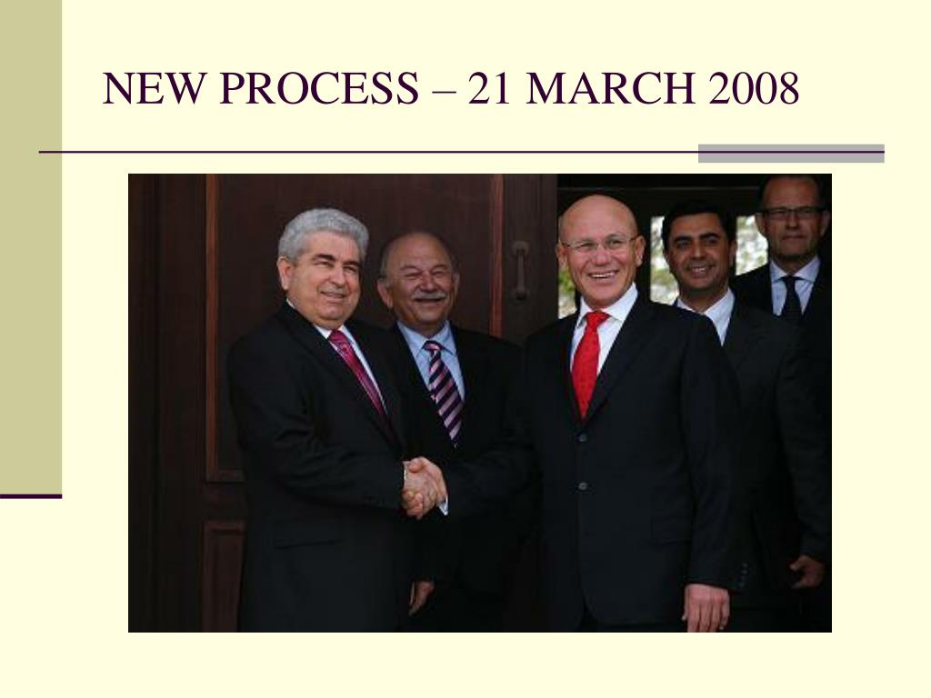 NEW PROCESS – 21 MARCH 2008