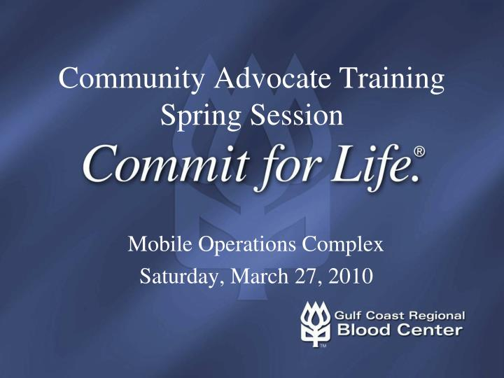 community advocate training spring session