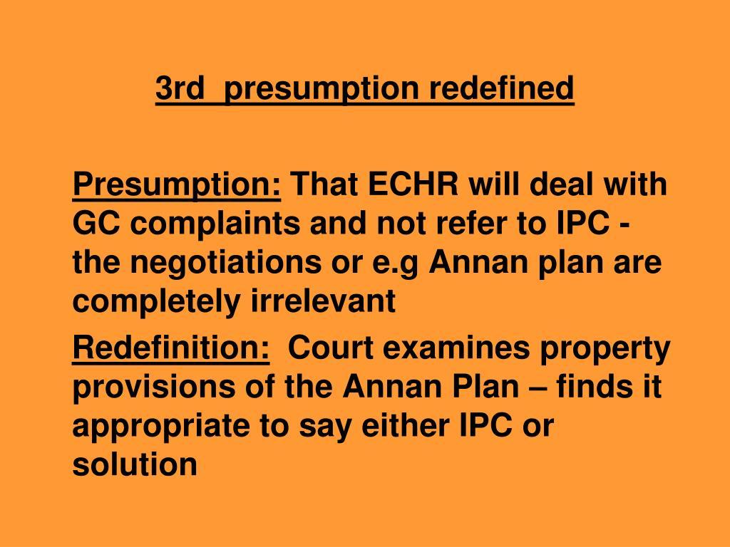 3rd  presumption redefined