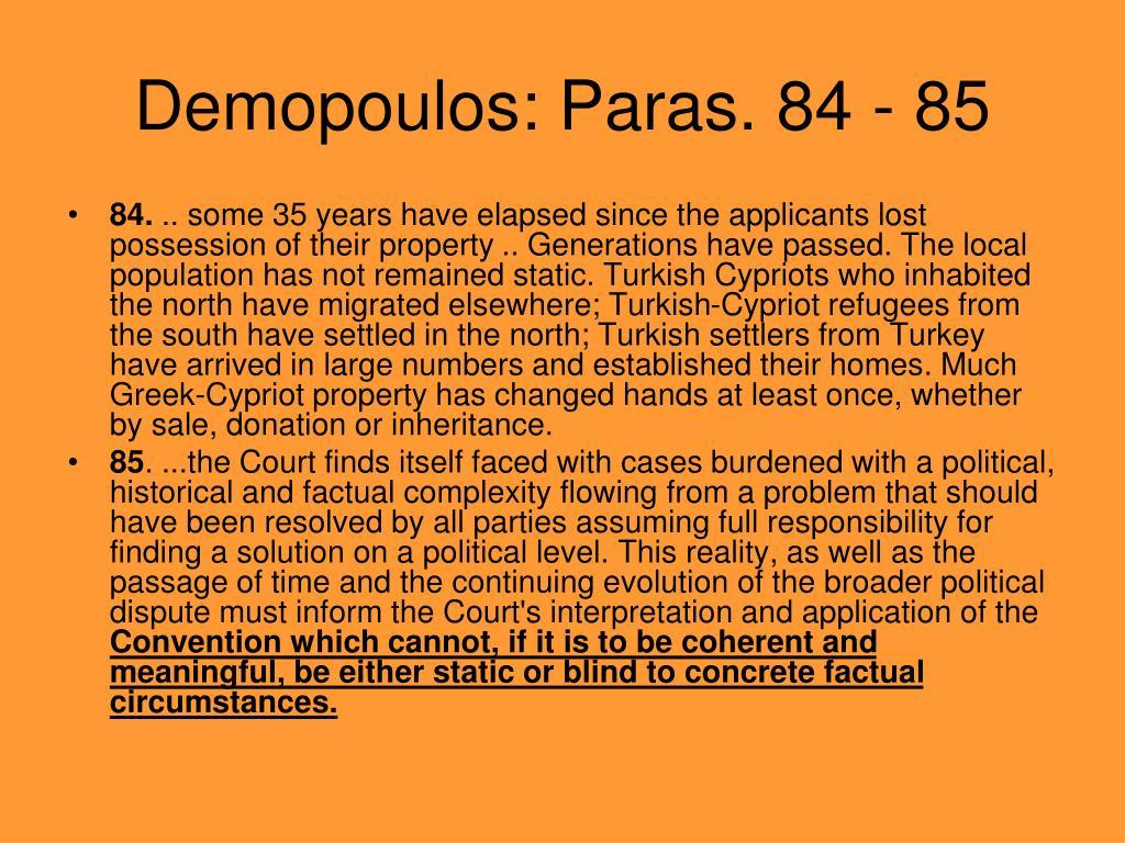Demopoulos: Paras. 84 - 85