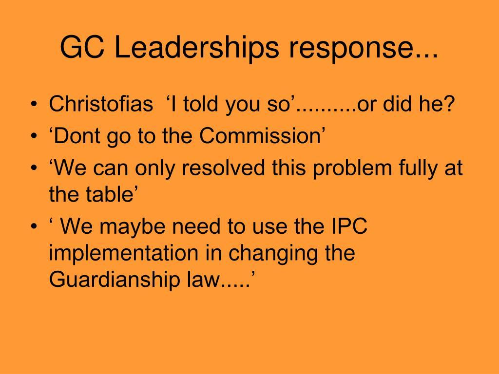 GC Leaderships response...