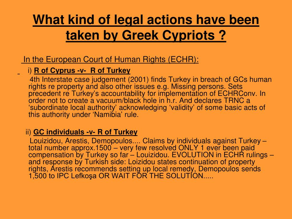 What kind of legal actions have been taken by Greek Cypriots ?