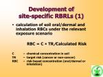 development of site specific rbrls 1