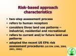 r isk based approach characteristics