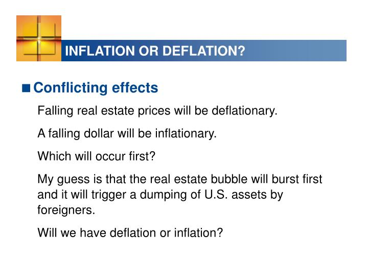 INFLATION OR DEFLATION?